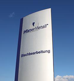 Die Firma PfisterMetall® GmbH & Co. KG