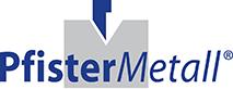 PfisterMetall GmbH & Co.KG